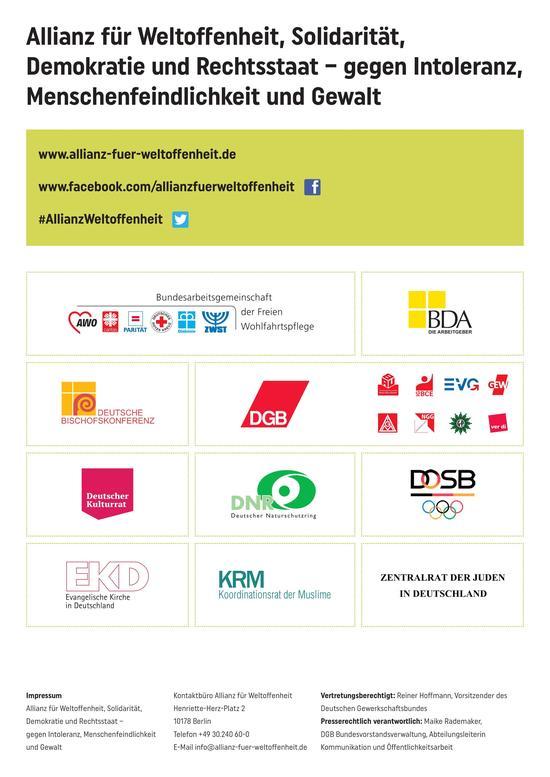 Kirchen, Wohlfahrts- und Sportverbände, die Bundesvereinigung der Deutschen Arbeitgeberverbände (BDA) nimmt teil und weitere zivilgesellschaftliche Akteure unterstützen die Initiative.