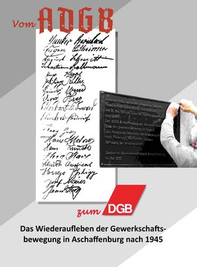 Grundlage des Podcast ist die Broschüre von Angelika Frankl zum 75. Jubiläum der Gründung des ADGB in Aschaffenburg