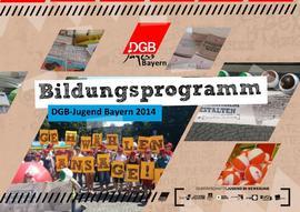 Titelseite des Bildungsprogamm der DGB Jugend Bayern 2014