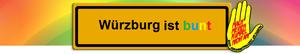 Würzburg ist bunt, nicht braun!